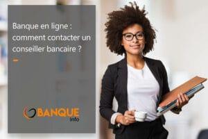 conseiller bancaire banque en ligne